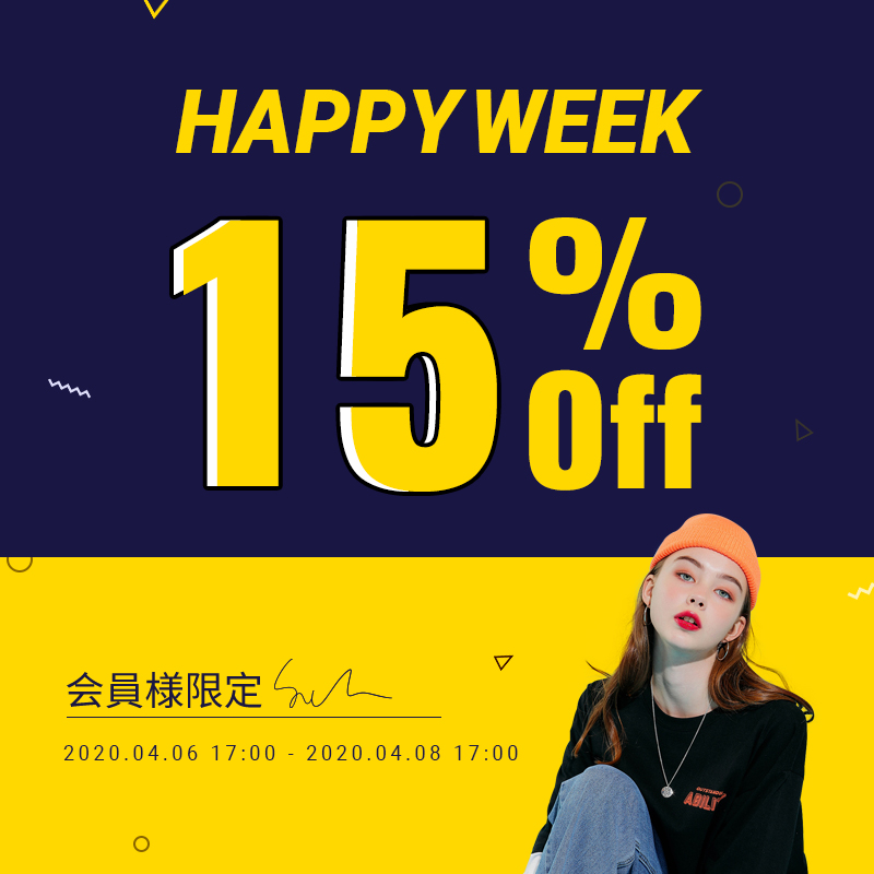 HAPPY WEEK All items 15%OFF